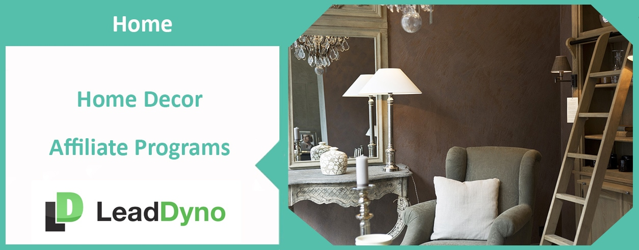 LeadDyno's Home Decor Affiliate Programs 2018