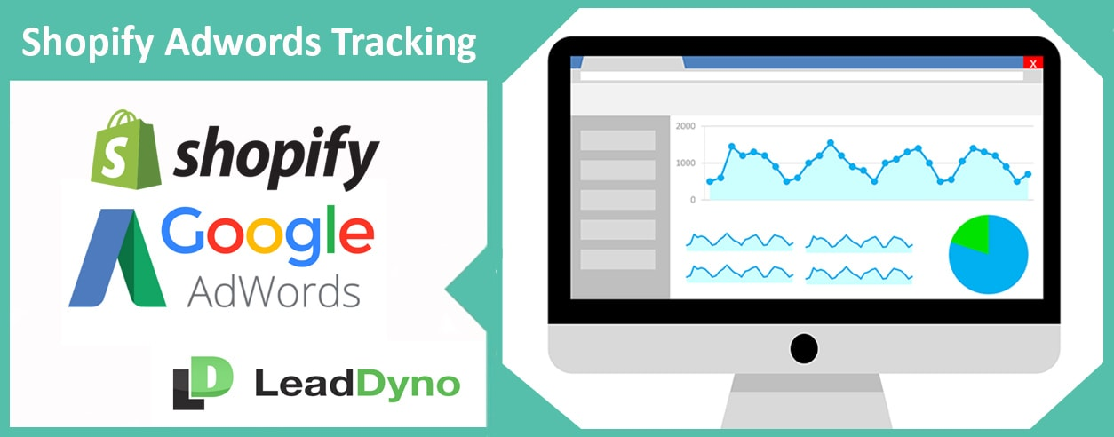 Shopify Adwords Tracking with LeadDyno