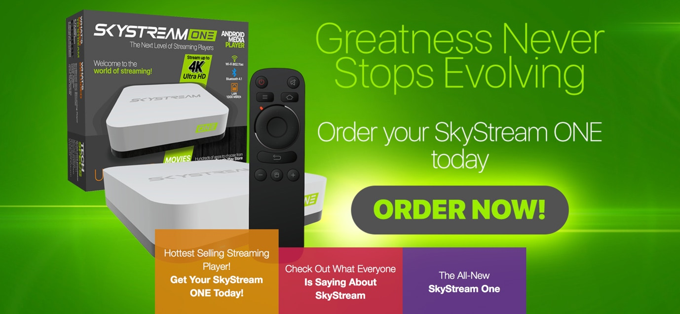 Skystream ONE - 4K Ultra HD Streaming