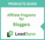 LeadDyno Product Guide | Affiliate Programs for Bloggers