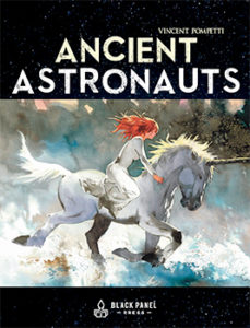 Vincent Pompetti's Ancient Astronauts - Black Panel Press