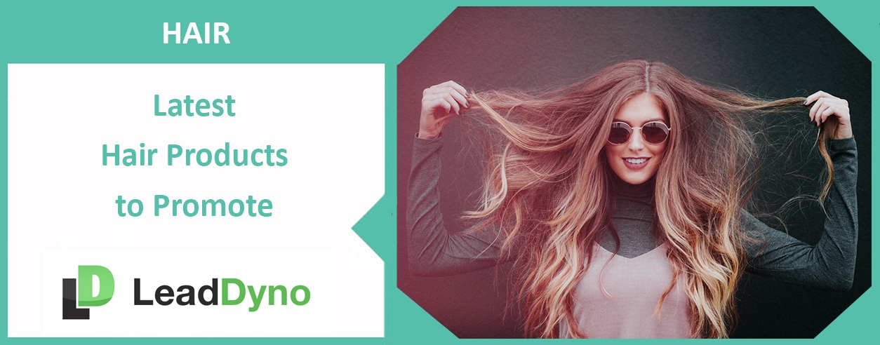 Hair Product Affiliate Programs | LeadDyno Guide