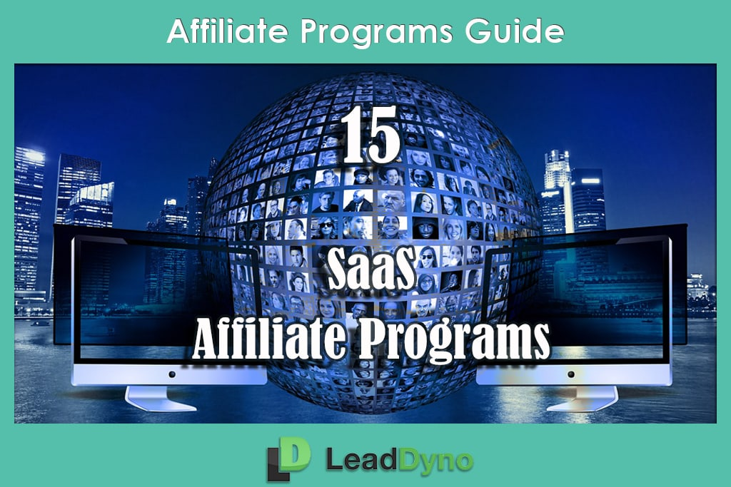 15 SaaS Affiliate Marketing Programs Guide | LeadDyno