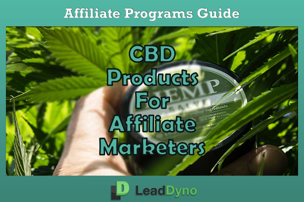 CBD Affiliate Programs for Affiliate Marketers