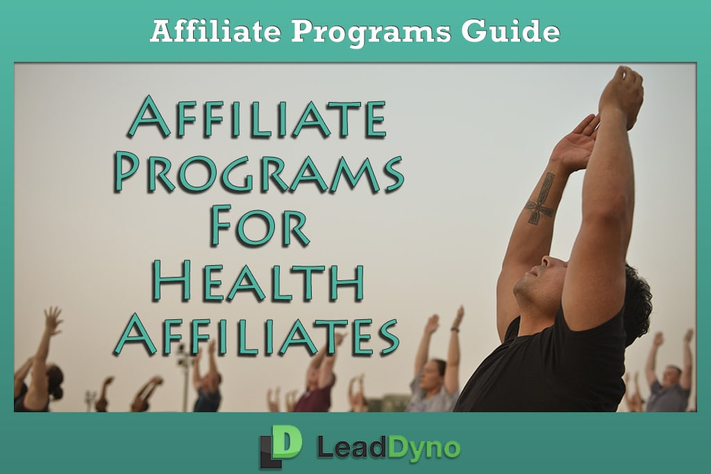 Health Affiliates Program Guide | LeadDyno