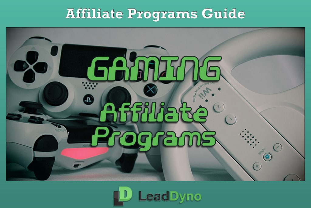 Gaming Affiliate Programs Guide | LeadDyno