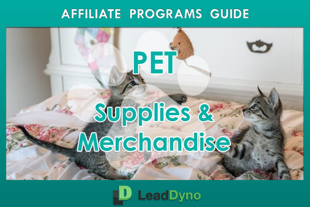 Pet Product Affiliate Programs | LeadDyno Guide