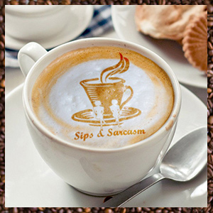 Fresh Gourmet Coffee - Sips & Sarcasm