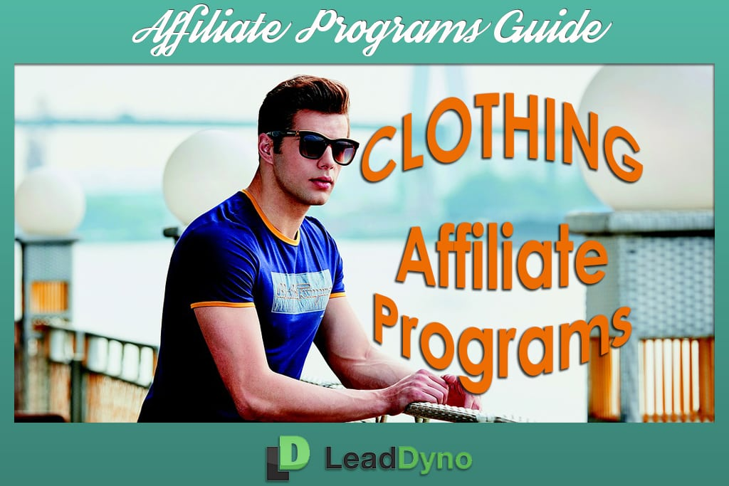 Men's Clothing Affiliate Programs | LeadDyno Marketing