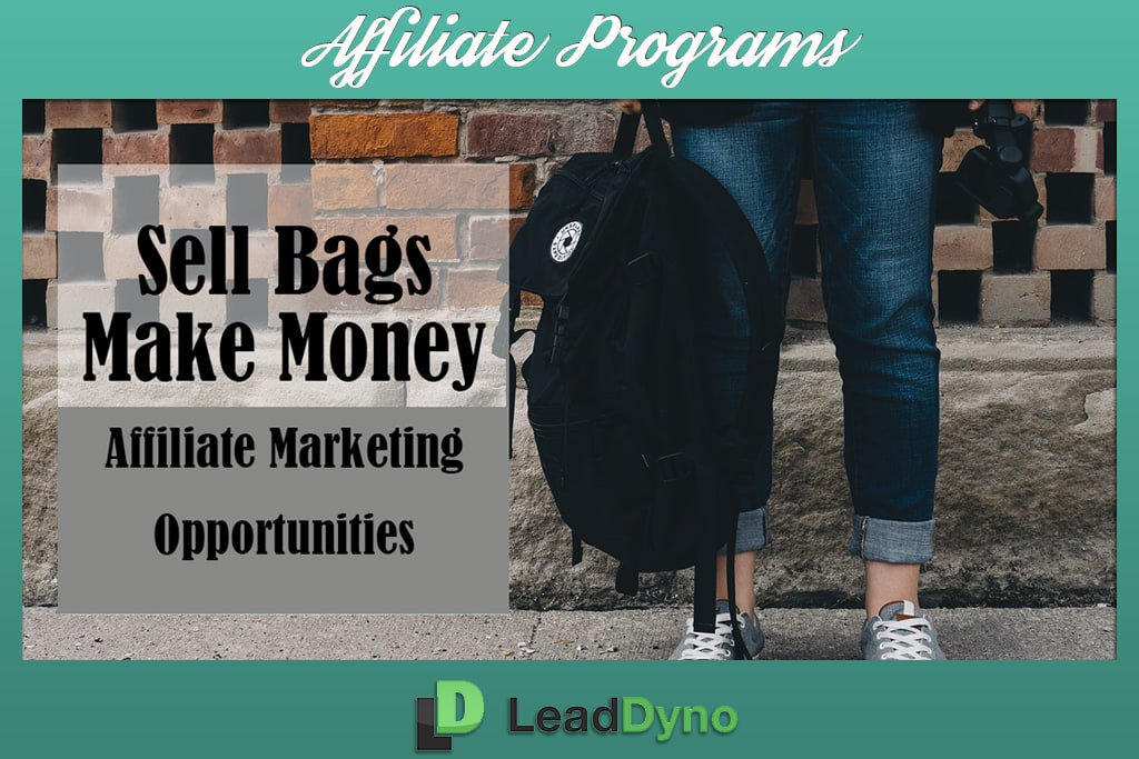 Sell Bags | Make Money | Afiliate Marketing Opportunities