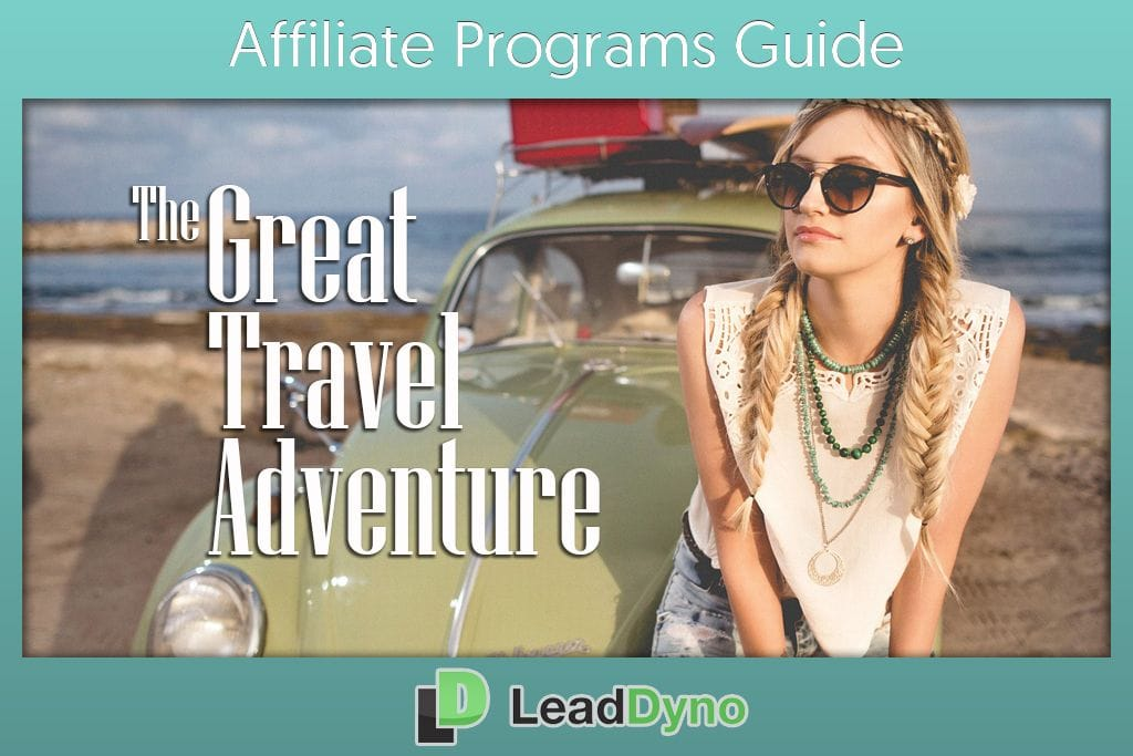 The Great Travel Adventures | LeadDyno Affiliate Programs Guide