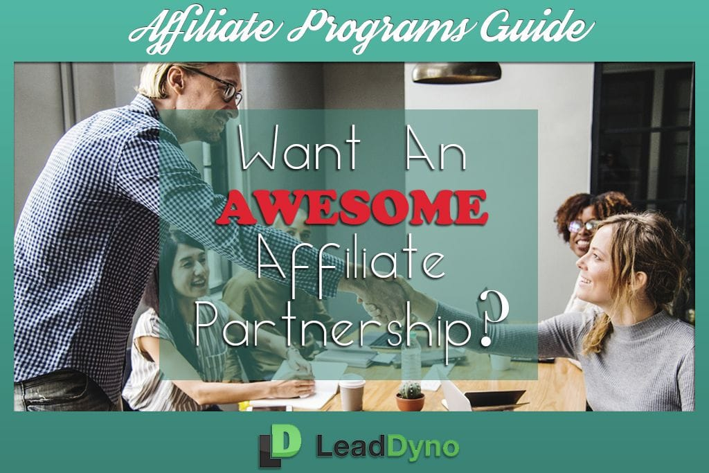 LeadDyno Feature Guide: Companies That Have Affiliate Programs
