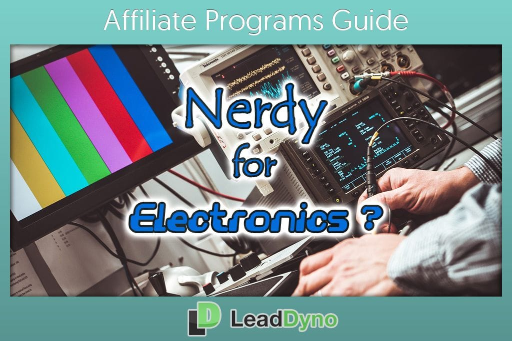 Electronics Affiliate Programs | LeadDyno Guide