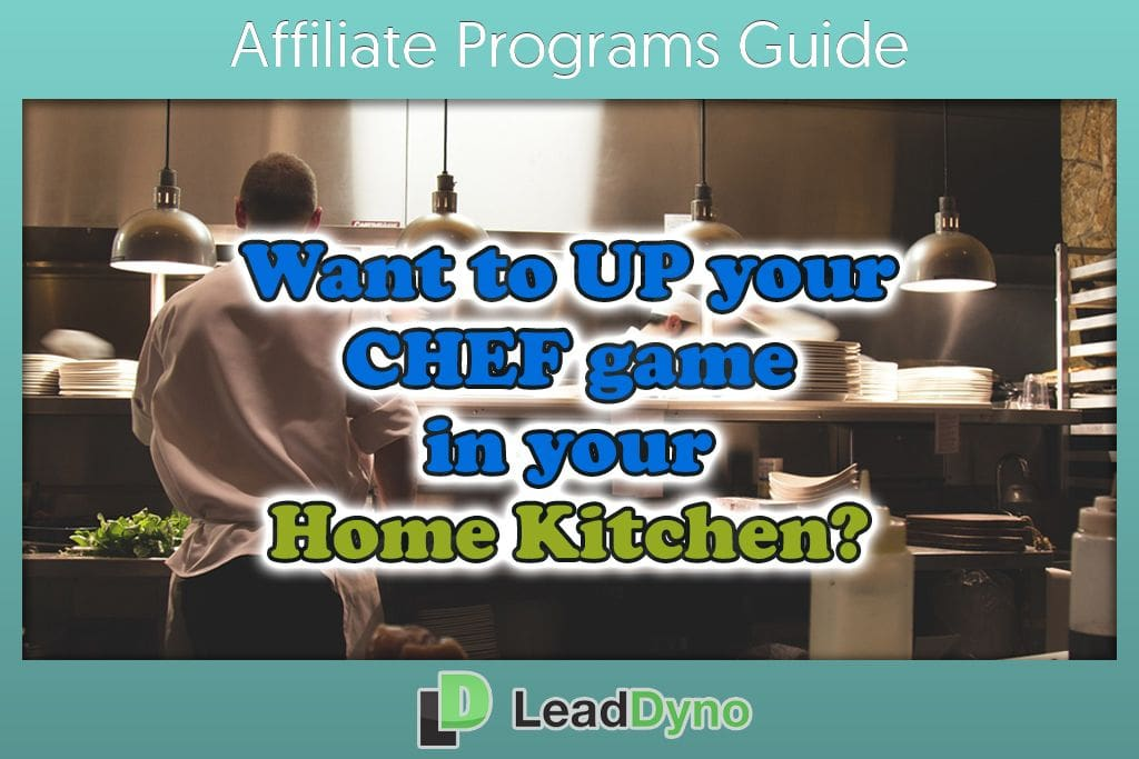 Top Cooking Affiliate Programs | LeadDyno Guide